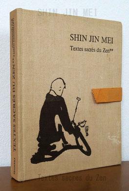 SHIN JIN MEI Textes sacres du Zen