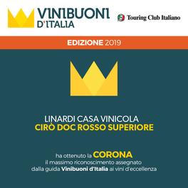 Cirò Rosso Superiore 2010 Linardi Premio Corona edizione 2019