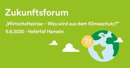 Klimaschutzagentur Weserbergland, Umwelttage Weserbergland, Zukunftsforum, Wirtschaftskrise, Klimaschutz