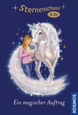 Sternenschweif und du, Einhorn, Ein magischer Auftrag