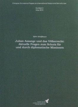 Julian Assange und das Völkerrecht: Aktuelle Fragen zum Schutz für und durch diplomatische Missionen