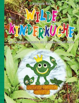 Kochbuch Wilde Kinderküche