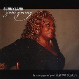 Zora Young – 2009 / Sunnyland