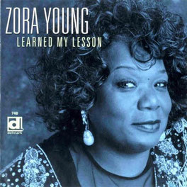 Zora Young - 2001 / Learned My Lesson
