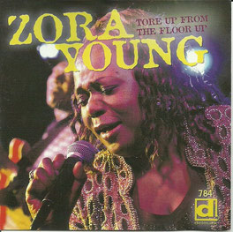 Zora Young - 2005 / Tore Up From The Floor Up