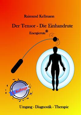 Buch Der Tensor- Die Einhandrute