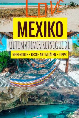 Mexiko Urlaub planen - Yucatan Reisetipps