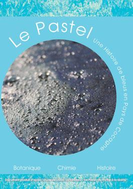 Le Pastel, une histoire de bleus en Pays de Cocagne