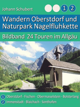 Bildband Touren Oberstdorf Naturpark Nagelfluhkette