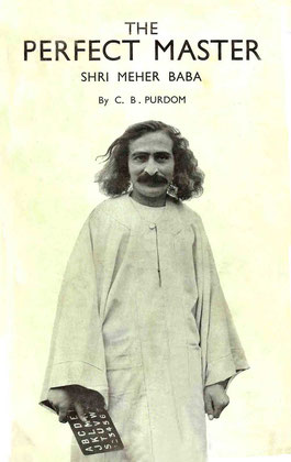 THE PERFECT MASTER  The Life of Shri Meher Baba     Charles B. Purdom     1937    1st Printing : Hardcover  Published by ; Williams & Norgate Ltd  Great Russell  Street, London.  Printed by ; Unwin Bros. Ltd.  330 pp.