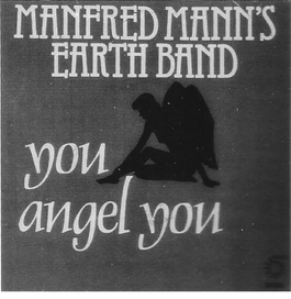Manfred Mann's Earth Band - You Angel You Cover