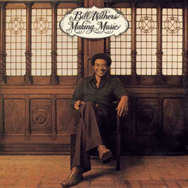 Bill Withers - 1975 - Making Music, Making Friends