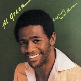 1974 / Al Green Explores Your Mind