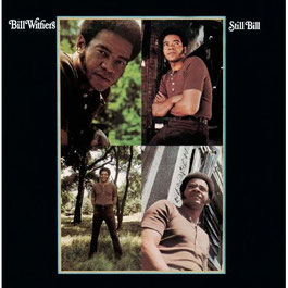 Bill Withers - 1972 - Still Bill