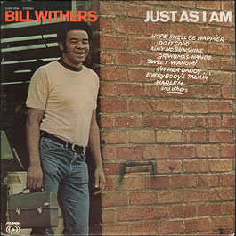 Bill Withers - 1971 / Just As I Am