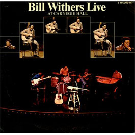 Bill Withers - 1972 - Live At Carnegie Hall