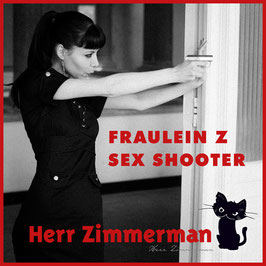 Sex Shooter Fraulein Z Herr Zimmerman