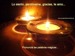 LO SIENTO, PERDONAME, GRACIAS, TE AMO- PRONUNCIA LAS PALABRAS MÁGICAS - PROSPERIDAD UNIVERSAL- www.prosperidaduniversal.org