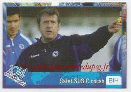N° 689 - Safet SUSIC (1982-91, PSG > 2013, Entraîneur Bosnie-Herzegovine)