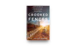 Crooked Fences by C.J. Heigelmann