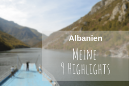 Albanien Roadtrip Highlights