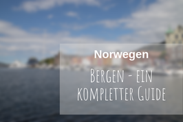 Bergen Norwegen Guide