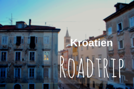 Kroatien Roadtrip