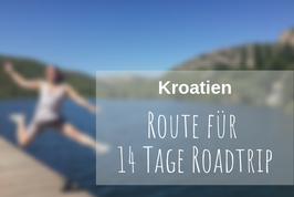 Roadtrip Kroatien Route