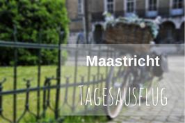 Städtereise Maastricht