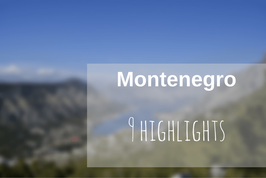 Montenegro Roadtrip Highlights