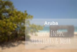 Aruba Urlaub Tipps Highlights Infos