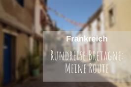 Bretagne Rundreise Route
