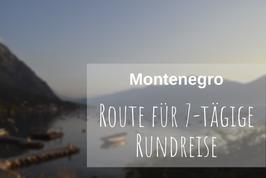 Montenegro Rundreise Route