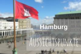 Hamburg Tipp Aussichtspunkte