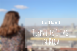 Riga Tipp Highlights
