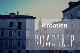 Kroatien Roadtrip Tipps