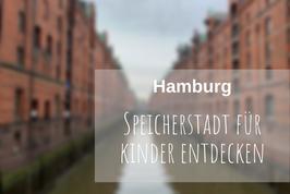 Hamburg Speicherstadt für Kinder
