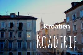 Kroatien Roadtrip