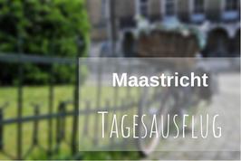 Tagesausflug Maastricht