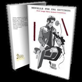 Novelle per una settimana, una raccolta di racconti di Pier Luigi Carlo Antonio Perrottelli