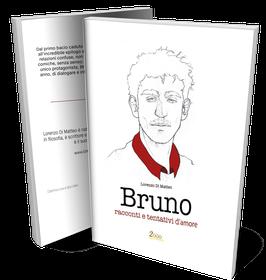 Bruno, l'antologia di Lorenzo Di Matteo. Copertina a cura di Sara Libera