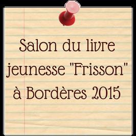 Salon du livre jeunesse Frisson à Brodères 2015 - blog marie fananas écrivain