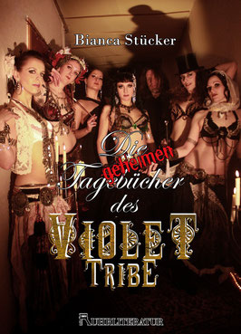 Bianca Stücker - Die geheimen Tagebücher des Violet Tribe (Ruhrliteratur 2015)