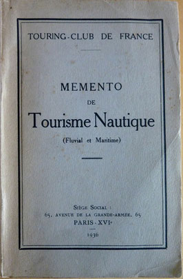 TOURING CLUB DE FRANCE, Mémento de Tourisme nautique, TCF, 1939 (la Bibli du Canoe)