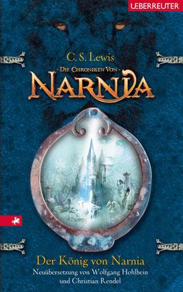 C.S.Lewis: Der König von Narnia, Ueberreuter Verlag.
