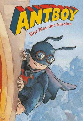 Kenneth B. Andersen: Antboy - der Biss der Ameise. Carlsen Verlag.