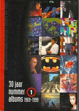 30 jaar nr 1 albums 1969 - 1999