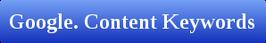 Google. Content Keywords