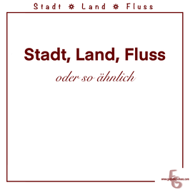 """Stadt, Land, Fluss"" mal anders"