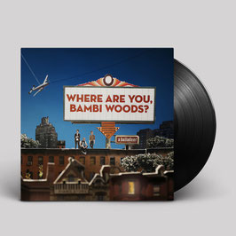 Where Are You, Bambi Woods? (vinyl)